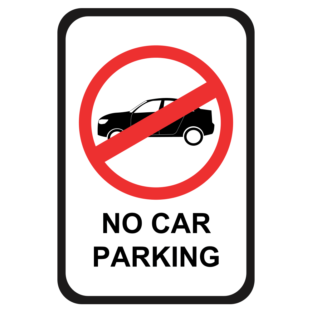 No Car Parking - Sign   12 In. X 18 In.