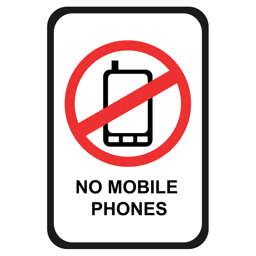NO MOBILE PHONES - SIGN <BR> 12 in. x 18 in.
