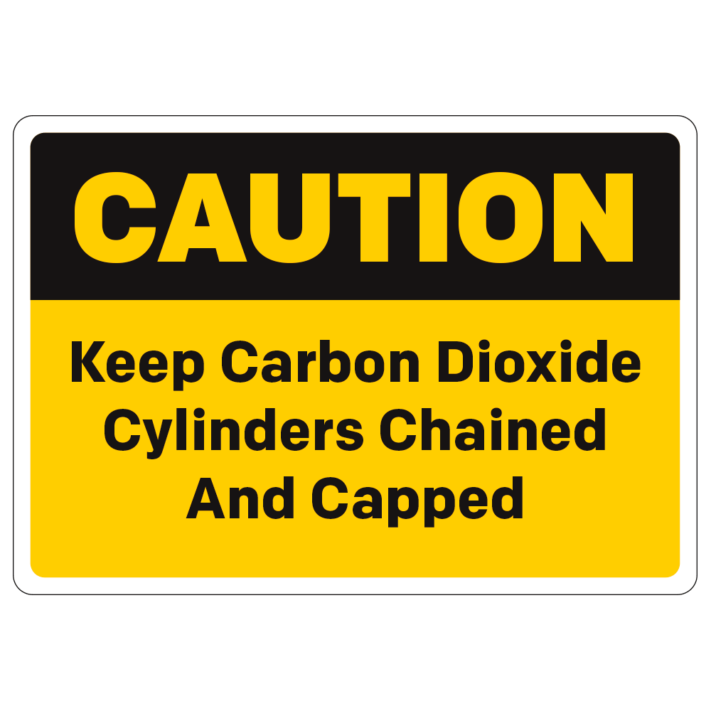 CAUTION, CARBON DIOXIDE CYLINDERS CHAINED AND CAPPED - SIGN <br> 10 in. x 7 in.