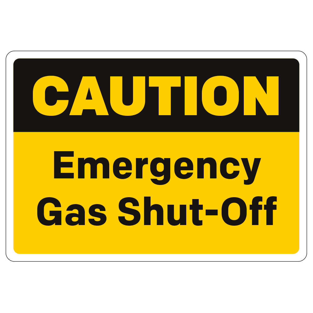CAUTION EMERGENCY GAS SHUT-OFF - SIGN <BR> 10 in. x 7 in.