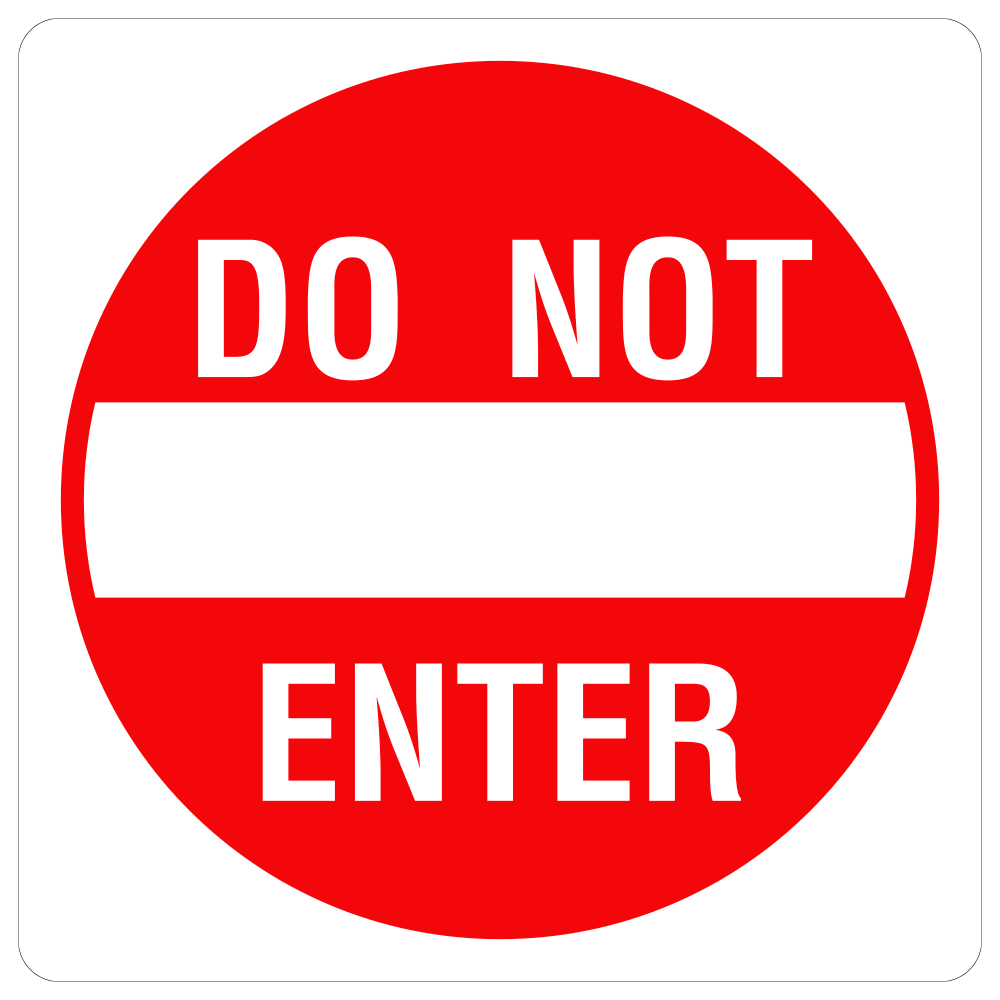DO NOT ENTER - SIGN <BR> 24 in. x 24 in.