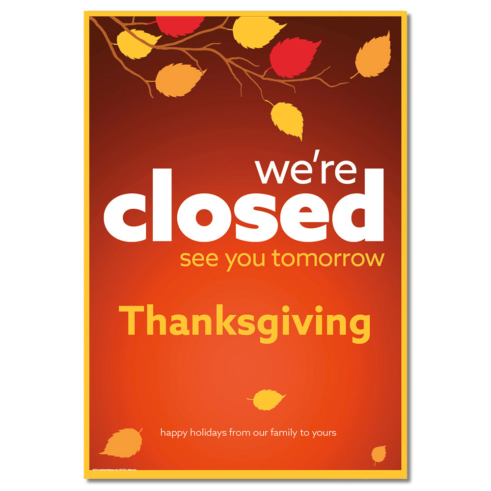 CLOSED THANKSGIVING - DECAL OR POSTER <br>29 in. x 42 in.