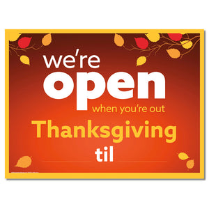 OPEN THANKSGIVING WITH SNIPES - LAWN SIGN <br>24 in. x 18 in.