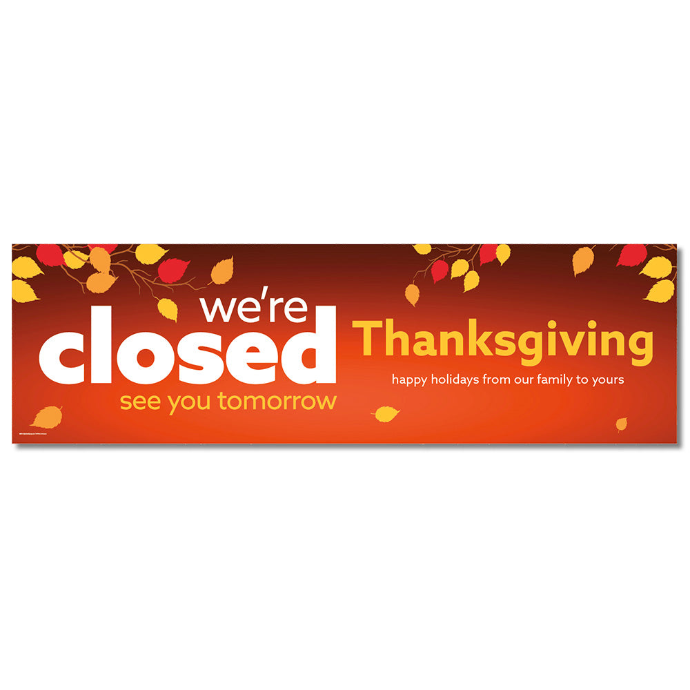 CLOSED THANKSGIVING - BANNER <br>3 ft. x 10 ft.