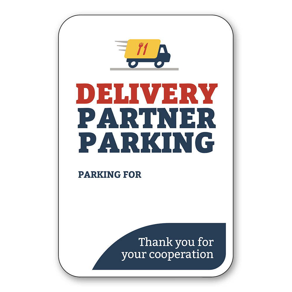 DELIVERY PARTNER PICKUP - PARKING SIGN