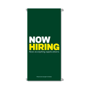"NOW HIRING - GATEWAY BANNER <br> 24 in. x 45.75 in. <br><font color=""red""> Other colors available </font>"