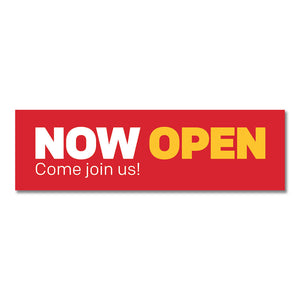 "NOW OPEN - BANNER <br> 3 ft. x 10 ft. <br><font color=""red""> Other colors available </font>"