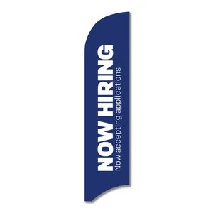 "Now Hiring - Feather Flag  13 Ft. <Font Color=""Red""> Other Colors Available </Font>"