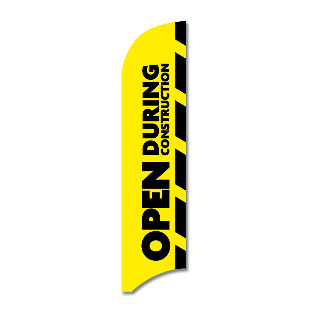 Open During Construction   Blade Flag  13 Ft.