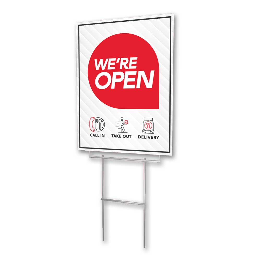 We're Open - Lawn Sign - 18 In. X 24 In.