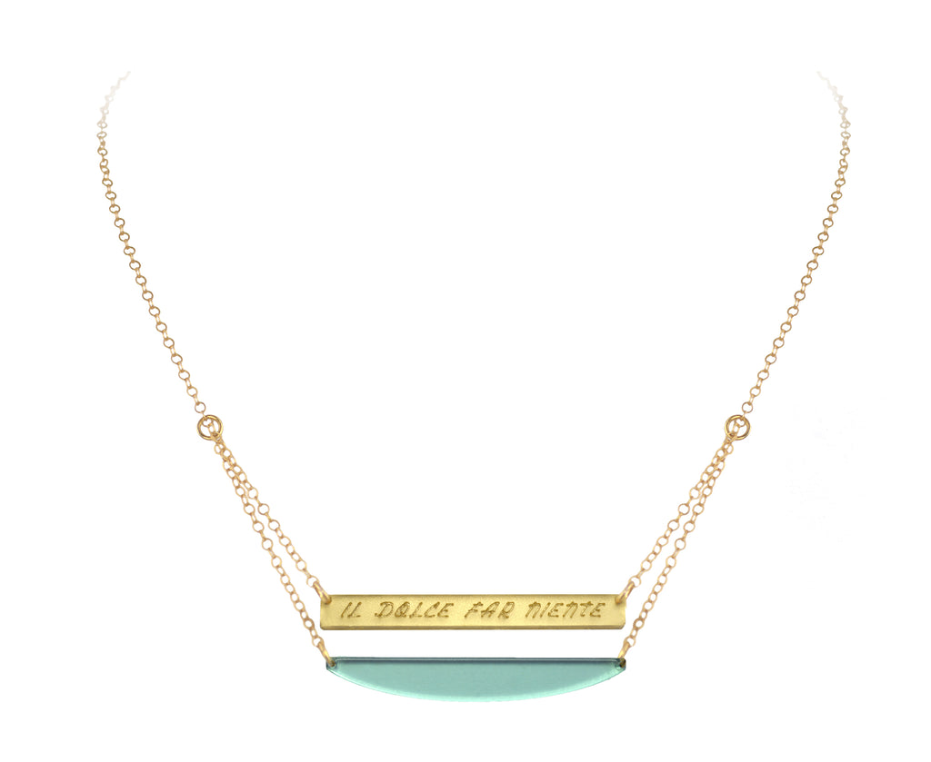 Necklace with the words 'Il dolce far niente' meaning 'the sweetness of doing nothing'