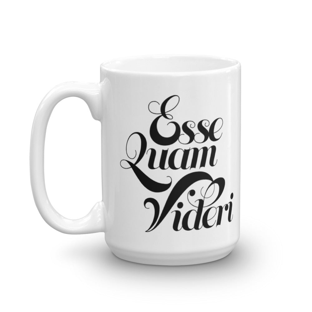 Esse Quam Videri • Mug • To be rather than to seem