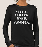 'Will Work For Books' Tee