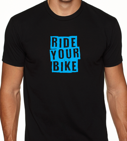 RIDE YOUR BIKE T-SHIRT - available in black, blue, and white, red