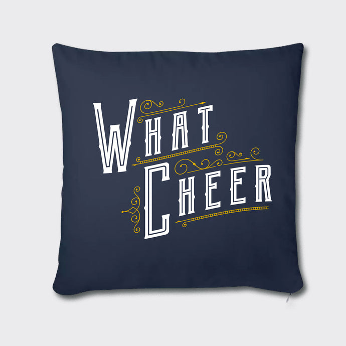 What Cheer Pillow Case