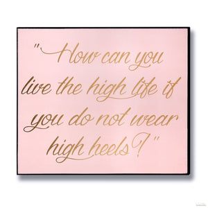 High Heels Gold Foil Plaque - LUXE Home Interiors