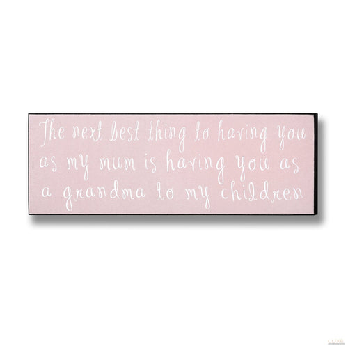 Grandma To My Children Plaque