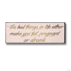 The Best Things Gold Foil Plaque