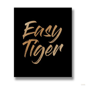 Easy Tiger Gold Foil Plaque - LUXE Home Interiors