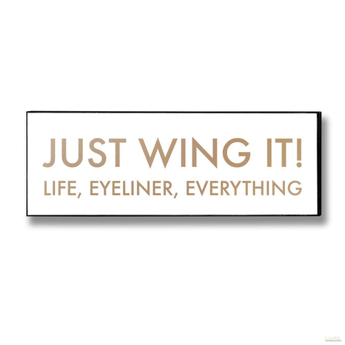 Just Wing It Gold Foil Plaque - LUXE Home Interiors