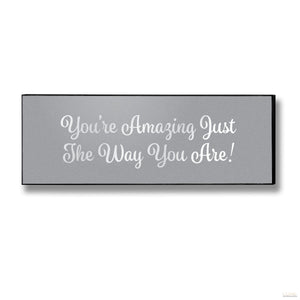 You're Amazing Silver Foil Plaque - LUXE Home Interiors