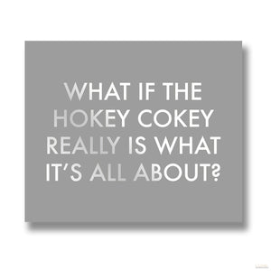 What If The Hokey Cokey Metalic Detail Plaque - LUXE Home Interiors