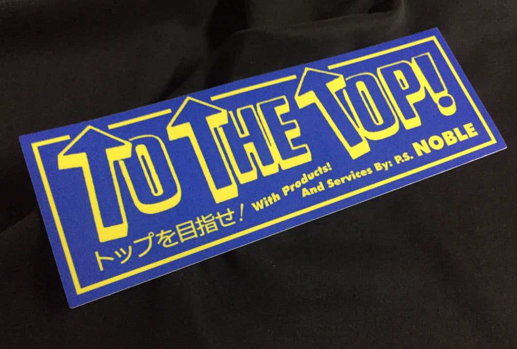 To The Top!  Pro Shop Noble sticker blue and yellow