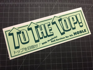 """To The Top"" Pro Shop Noble sticker green two tone"