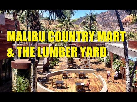 Malibu Country Mart & The Lumberyard