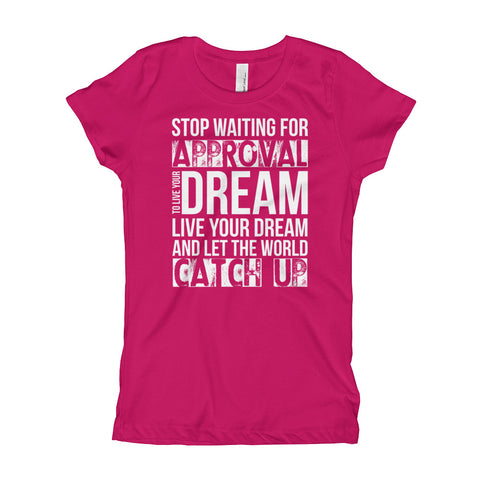 "Girl's ""Live Your Dream"" T-Shirt"