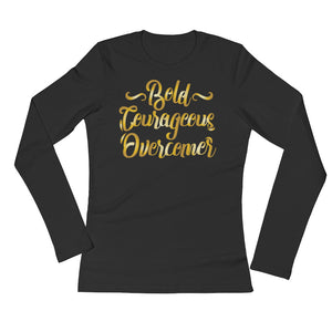 "Women's ""Bold, Courageous"" Long Sleeve T-Shirt"