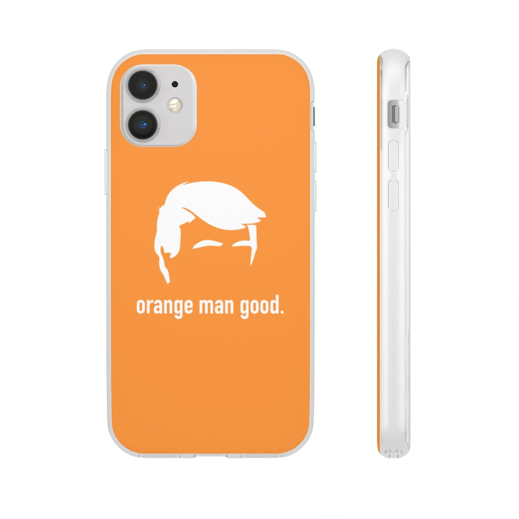Orange Man Good Phone Case