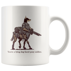 Dog-Faced Pony Soldier Mug