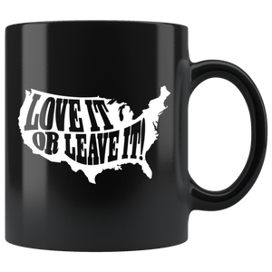 America: LOVE IT OR LEAVE IT Mug
