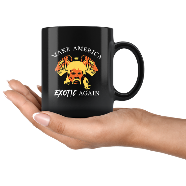 Make America Exotic Again Mug