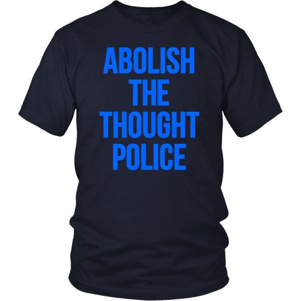 Abolish the Thought Police