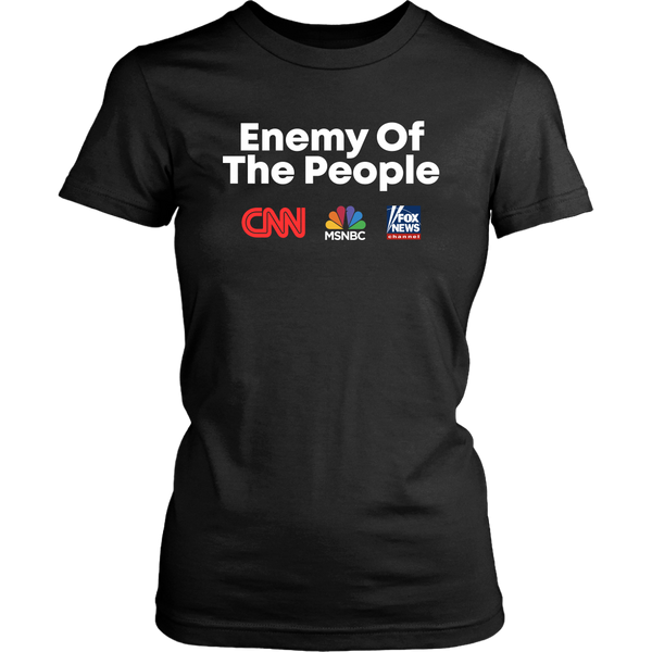 Enemy of the People (CNN, MSNBC, FOX NEWS)