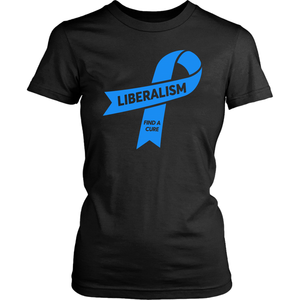 Liberalism: Find A Cure - THE MAGA SHOP