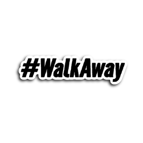 #WalkAway Sticker - THE MAGA SHOP