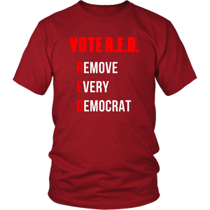 VOTE R.E.D. (Remove Every Democrat)