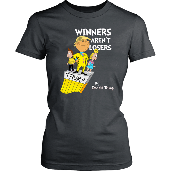 Winners Aren't Losers - THE MAGA SHOP