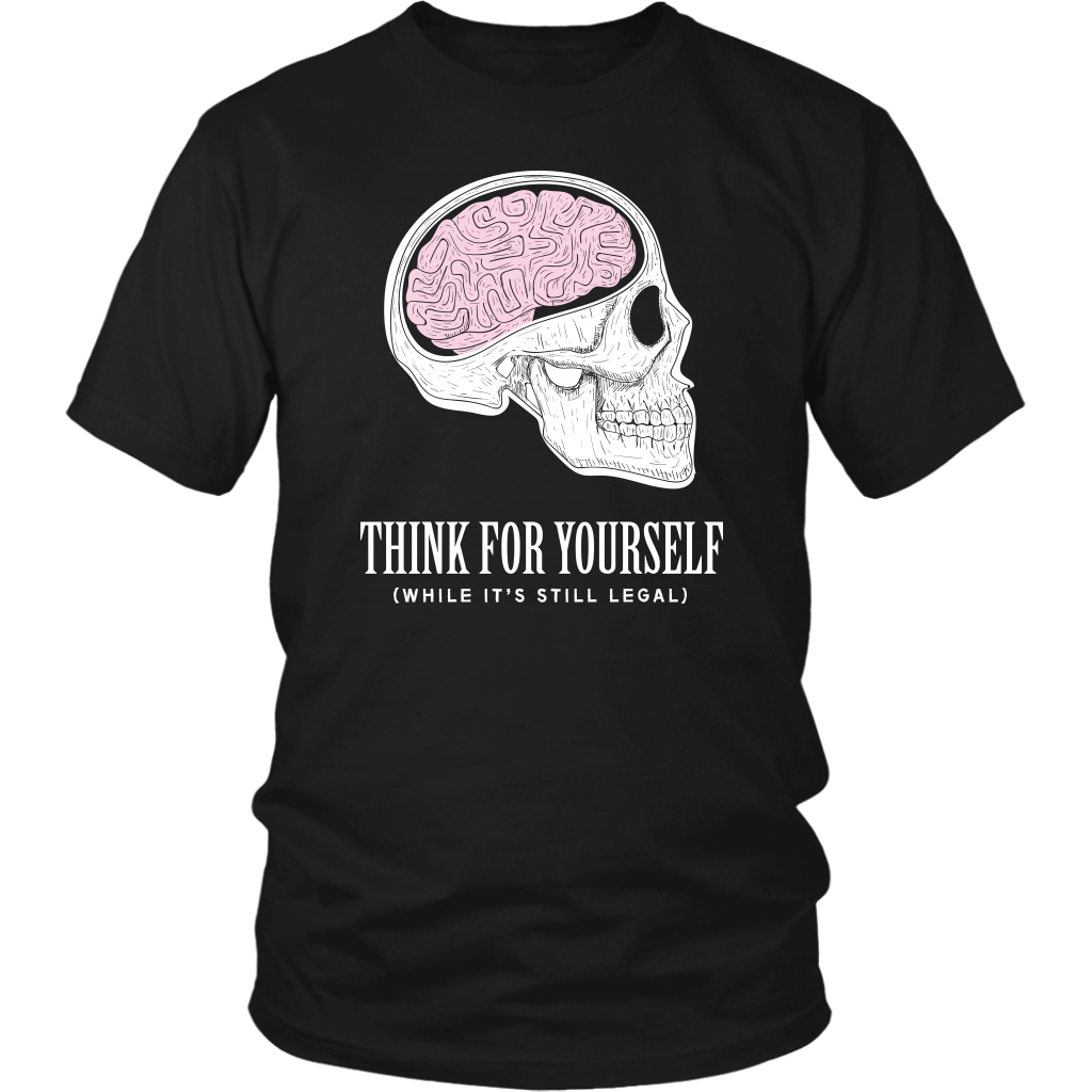 Think For Yourself - THE MAGA SHOP
