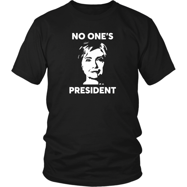 No One's President - THE MAGA SHOP