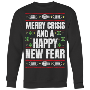 Merry Crisis and a Happy New Fear