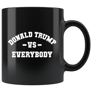 Donald Trump VS Everybody Mug