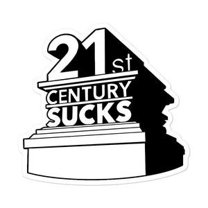 21st Century Sucks Sticker