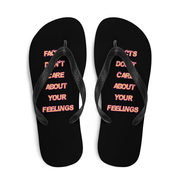 Facts Don't Care About Your Feelings Sandals