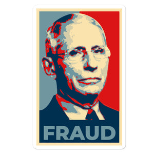 Fraud Fauci Sticker