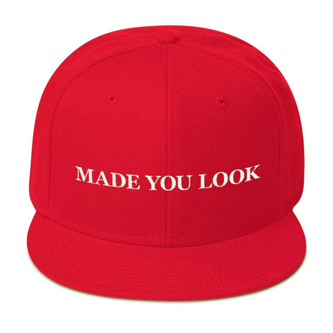 Made You Look Snapback