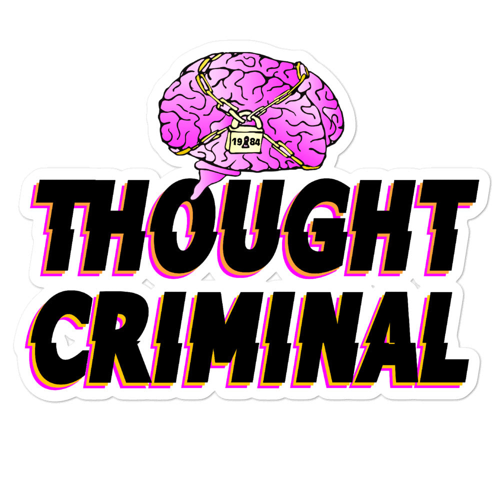 Thought Criminal Sticker